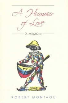 A Humour of Love : A Memoir, Hardback Book