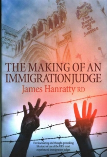 The Making of an Immigration Judge, Hardback Book
