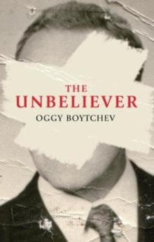 The Unbeliever, Paperback / softback Book