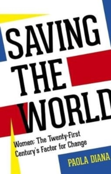 Saving the World, Paperback Book