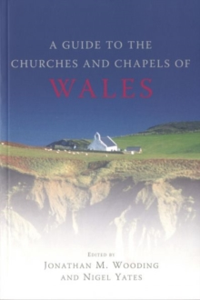Guide to the Churches and Chapels of Wales, Paperback Book