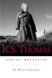 R.S. Thomas : Serial Obsessive, Paperback / softback Book