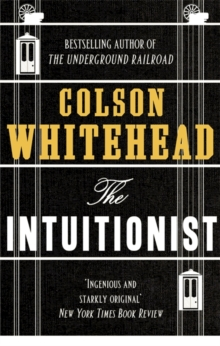 The Intuitionist, Paperback Book