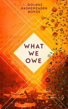 What We Owe, Hardback Book