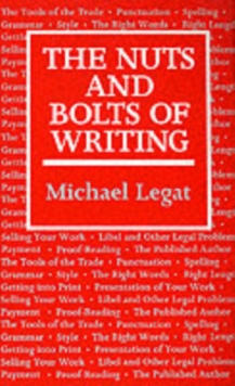 The Nuts and Bolts of Writing, Paperback Book