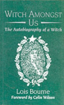 Witch Amongst Us : The Autobiography of a Witch, Paperback Book