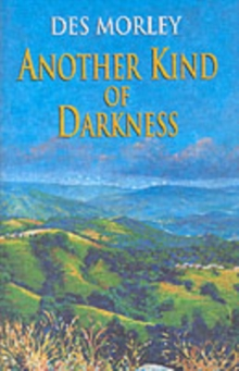 Another Kind of Darkness, Hardback Book