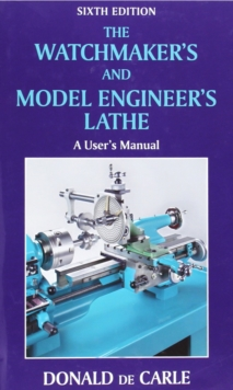 Watchmakers & Model Engineers, Hardback Book