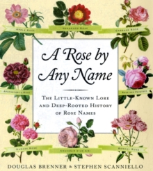 A Rose by Any Name, Hardback Book