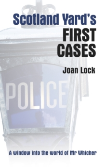 Scotland Yard's First Cases, Hardback Book