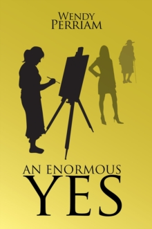 An Enormous Yes, Hardback Book
