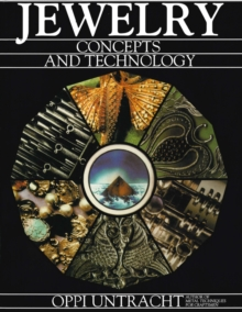 Jewelry Concepts and Technology, Hardback Book