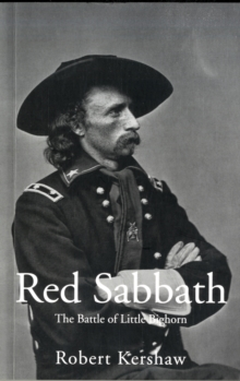 Red Sabbath : The Battle of Little Big Horn, Paperback Book