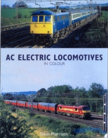 BR AC Electric Locomotives in Colour, Hardback Book