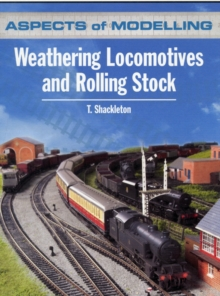 Aspects of Modelling : Weathering Locomotives and Rolling Stock, Paperback Book