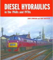 Diesel-Hydraulics in the 1960s and 1970s, Hardback Book