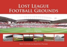 Lost League Football Grounds, Hardback Book