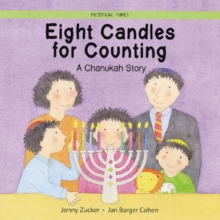 Eight Candles to Light : A Chanukah Story, Paperback Book