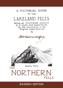 The Northern Fells : A Pictorial Guide to the Lakeland Fells, Hardback Book