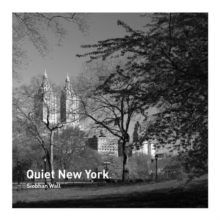 Quiet New York, Paperback / softback Book