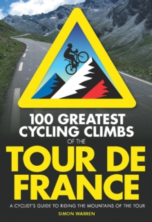 100 Greatest Cycling Climbs of the Tour, Paperback Book