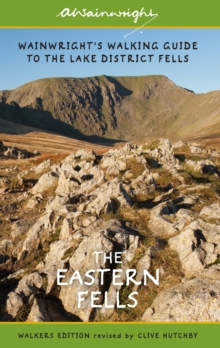 Wainwright's Walking Guide to the Lake District Fells Book 1: The Eastern Fells, Paperback Book
