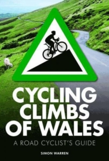Cycling Climbs of Wales, Paperback Book