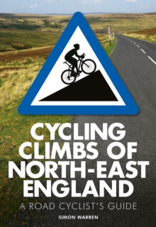 Cycling Climbs of North-East England, Paperback Book