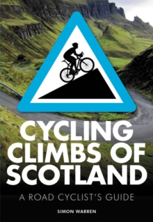 Cycling Climbs of Scotland, Paperback Book