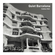 Quiet Barcelona, Paperback / softback Book