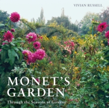 Monet's Garden : Through the Seasons at Giverny, Paperback / softback Book