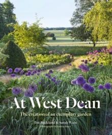 At West Dean : The Creation of an Exemplary Garden, Hardback Book
