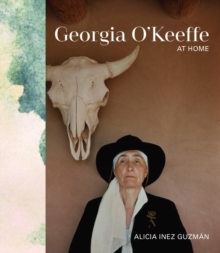 Georgia O'Keeffe at Home, Hardback Book