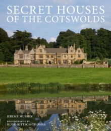 Secret Houses of the Cotswolds, Hardback Book