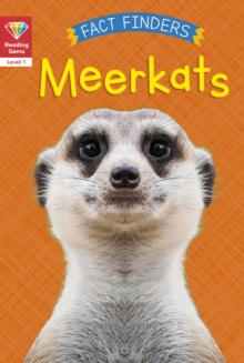 Reading Gems Fact Finders: Meerkats (Level 1), Paperback / softback Book