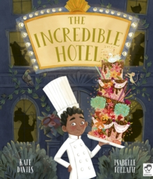The Incredible Hotel, Paperback / softback Book