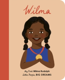 Wilma Rudolph : My First Wilma Rudolph, Board book Book