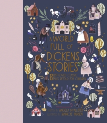 A World Full of Dickens Stories, Hardback Book