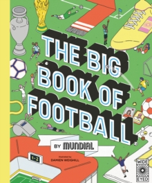 The Big Book of Football by Mundial, Hardback Book