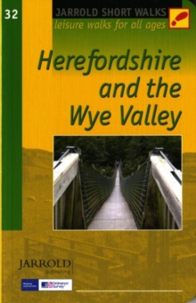 Short Walks Herefordshire & the Wye Valley, Paperback Book