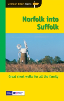Short Walks Norfolk into Suffolk, Paperback Book