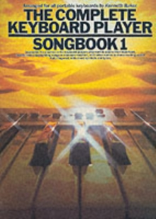The Complete Keyboard Player : Songbook 1, Paperback / softback Book
