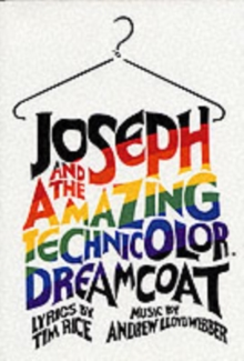 Joseph and the Technicolour Dreamcoat : Full Vocal Score, Paperback Book