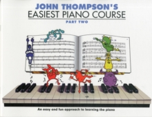 John Thompson's Easiest Piano Course : Part 2 - Revised Edition, Paperback / softback Book