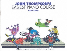 John Thompson's Easiest Piano Course : Part 4 - Revised Edition, Paperback Book