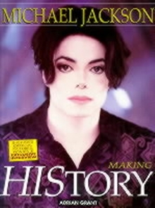 Michael Jackson : Making HIStory, Paperback Book