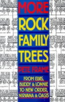 More Rock Family Trees, Paperback Book