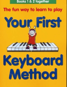 Your First Keyboard Method Omnibus Edition, Paperback / softback Book
