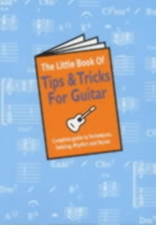 The Little Book Of Tips And Tricks For Guitar, Paperback / softback Book