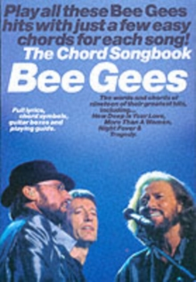 Bee Gees : the Chord Songbook, Paperback Book